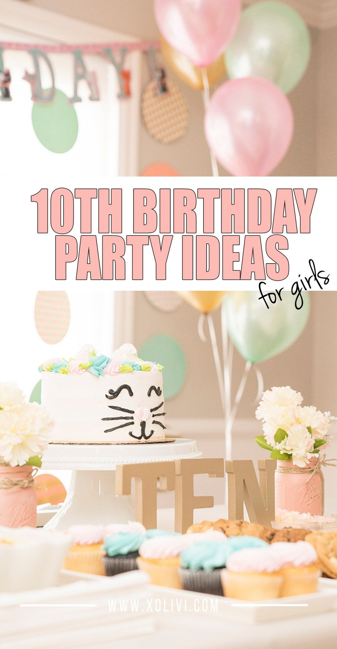 10Th Birthday Party Ideas Girl  Girls 10th Birthday Party Ideas