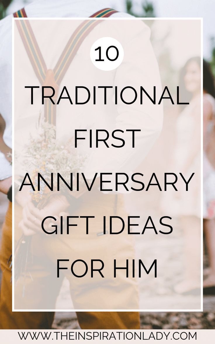 1St Anniversary Gift Ideas For Him  10 Traditional First Anniversary Gift Ideas for Him