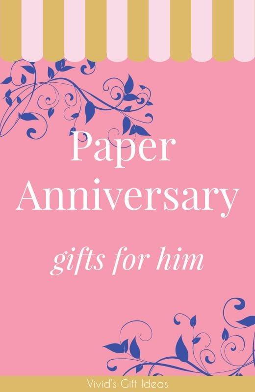 1St Anniversary Gift Ideas For Him  25 Paper Anniversary Gift Ideas for Him Vivid s
