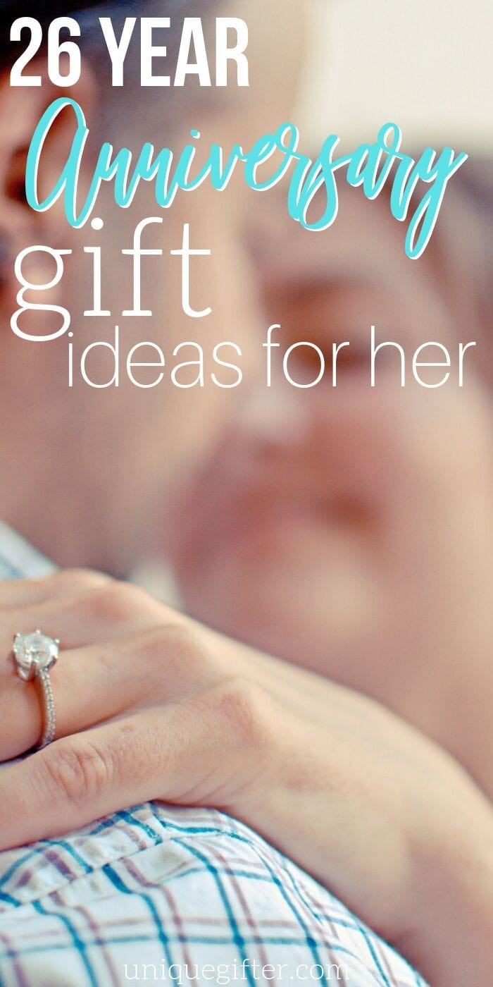 26 Year Anniversary Gift Ideas  Best 26 Year Anniversary Gift Ideas for Her Unique Gifter