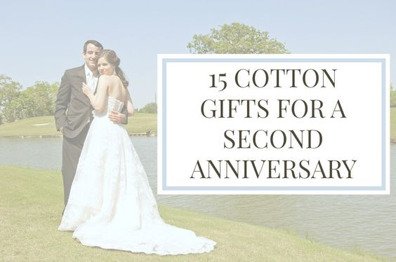 2Nd Anniversary Gift Ideas Her  Cotton ts Second anniversary and Unique on Pinterest