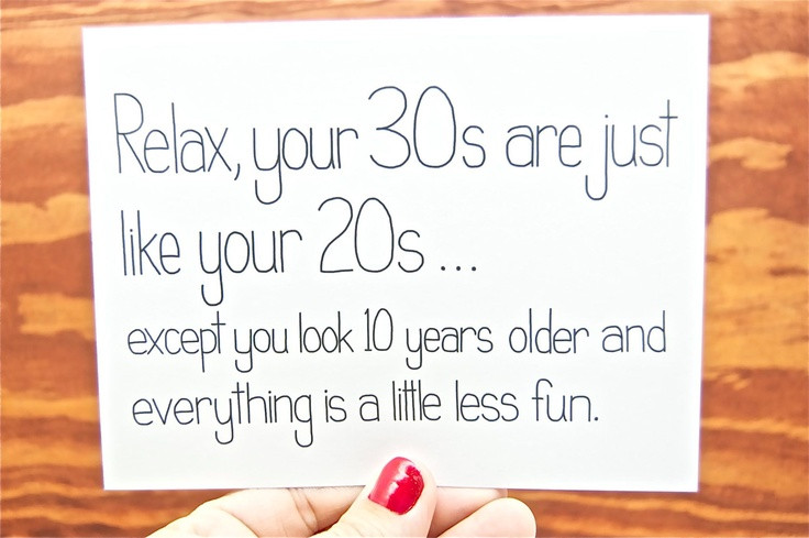 30 Birthday Quotes Funny  Hilarious 30th Birthday Quotes QuotesGram