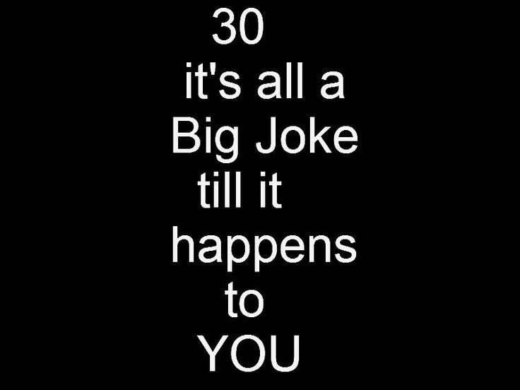 30 Birthday Quotes Funny  36 best 30th Birthday Jokes images on Pinterest