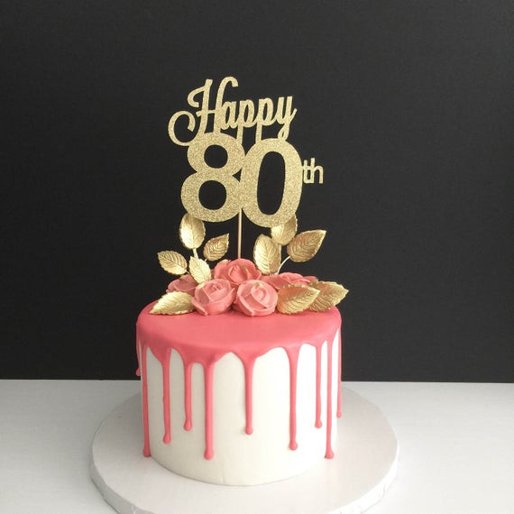 80 Birthday Cake  ANY AGE 80th Birthday Cake Topper Happy 80th Cake Topper