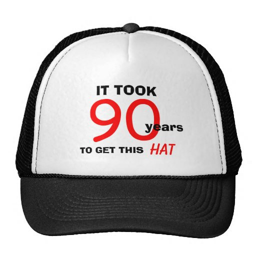 90Th Birthday Gift Ideas For Men  90th Birthday Gag Gifts Hat for Men