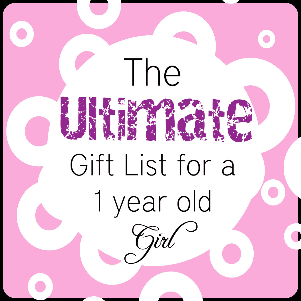 Baby Girl One Year Old Gift Ideas  BEST Gifts for a 1 Year Old Girl • The Pinning Mama