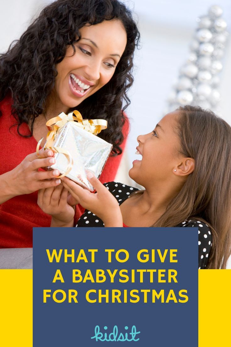 Babysitter Gift Ideas  What to Give a Babysitter for Christmas 29 Gift Ideas