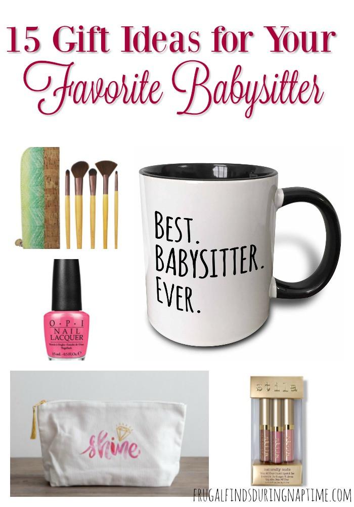 Babysitter Gift Ideas  15 Gift Ideas for Your Favorite Babysitter Frugal Finds