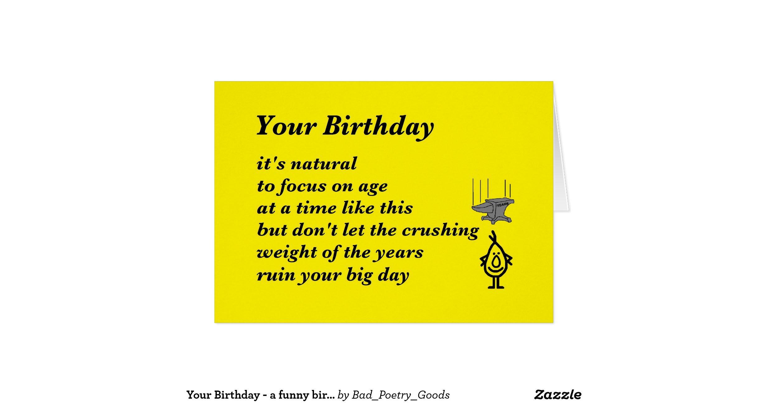 Birthday Poem Funny  your birthday a funny birthday poem greeting card