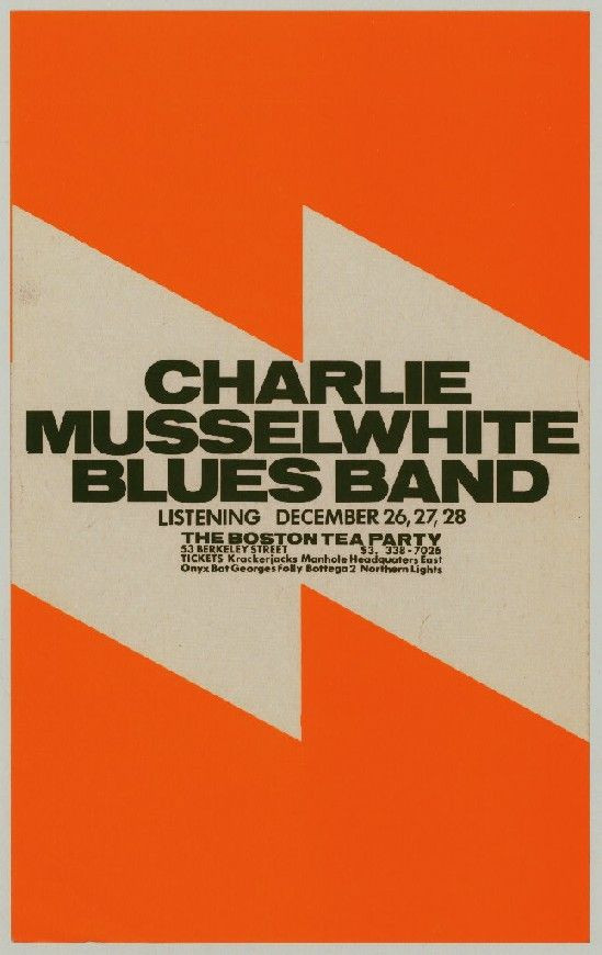 Boston Tea Party Poster Ideas  DEC Charlie Musselwhite Blues Band The Boston Tea Party