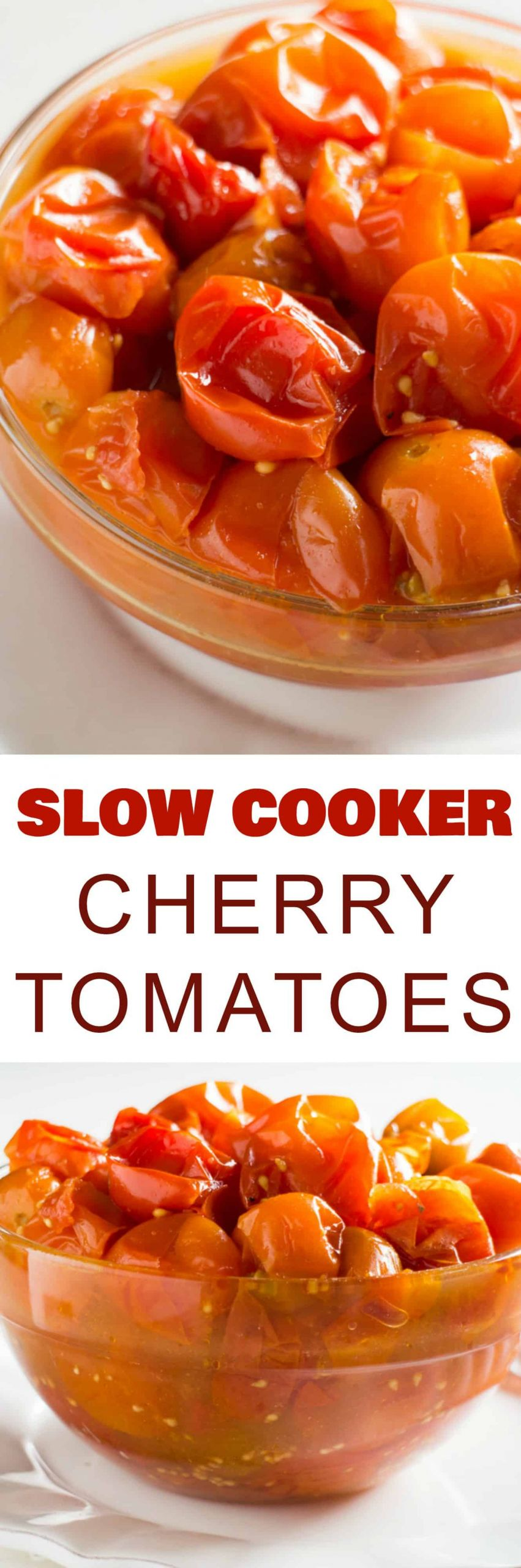 Canning Cherry Tomatoes Recipes  Slow Cooker Cherry Tomatoes Recipe Make them in the