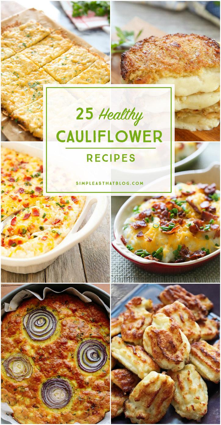 Cauliflower Dietary Fiber  Cauliflower Recipe Round Up