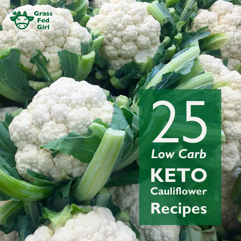 Cauliflower Dietary Fiber  low carb keto cauliflower recipes round up