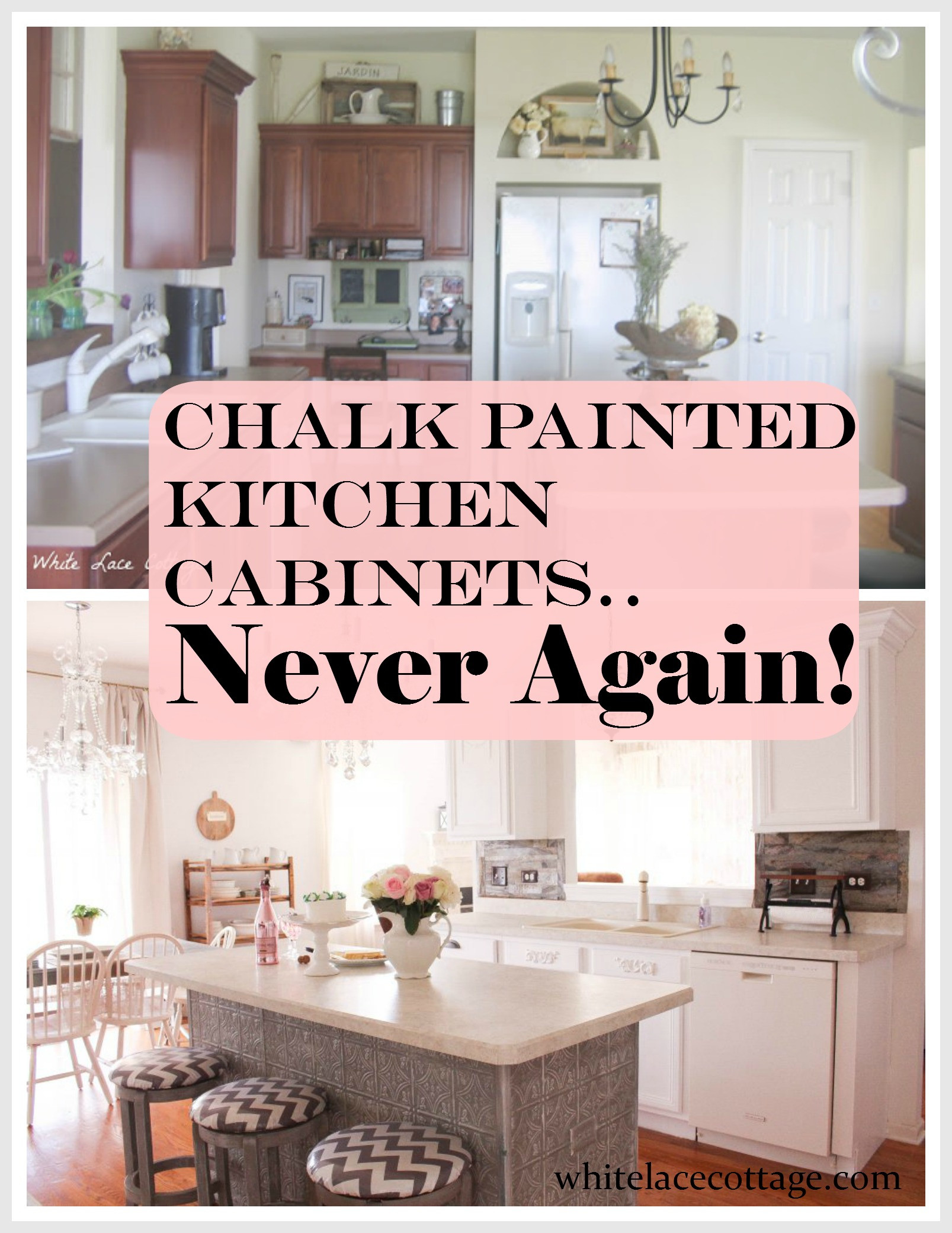 Chalk Paint Kitchen Cabinets Before And After  Chalk Painted Kitchen Cabinets Never Again White Lace