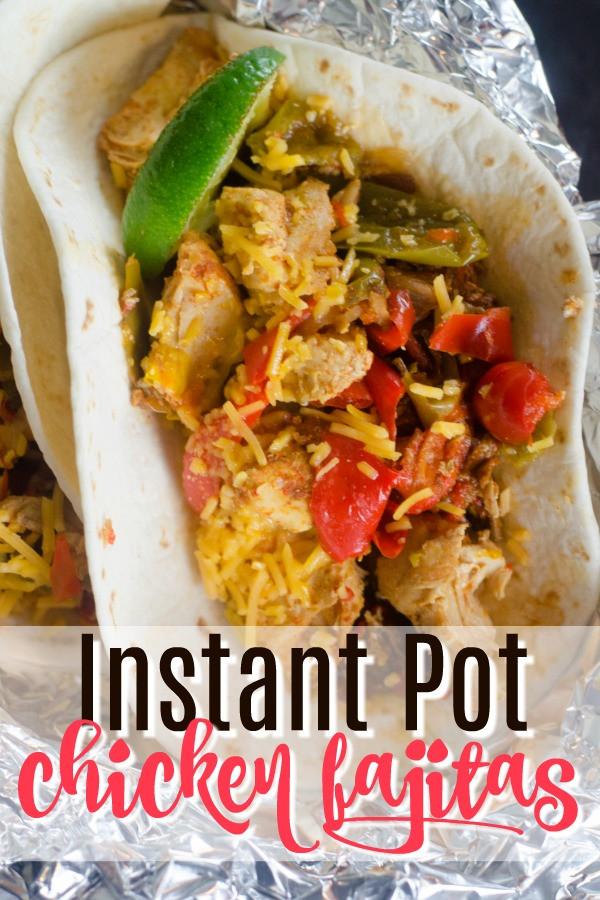 Chicken Fajitas Instant Pot  The Best Instant Pot Chicken Fajitas Recipe You ll Ever Make