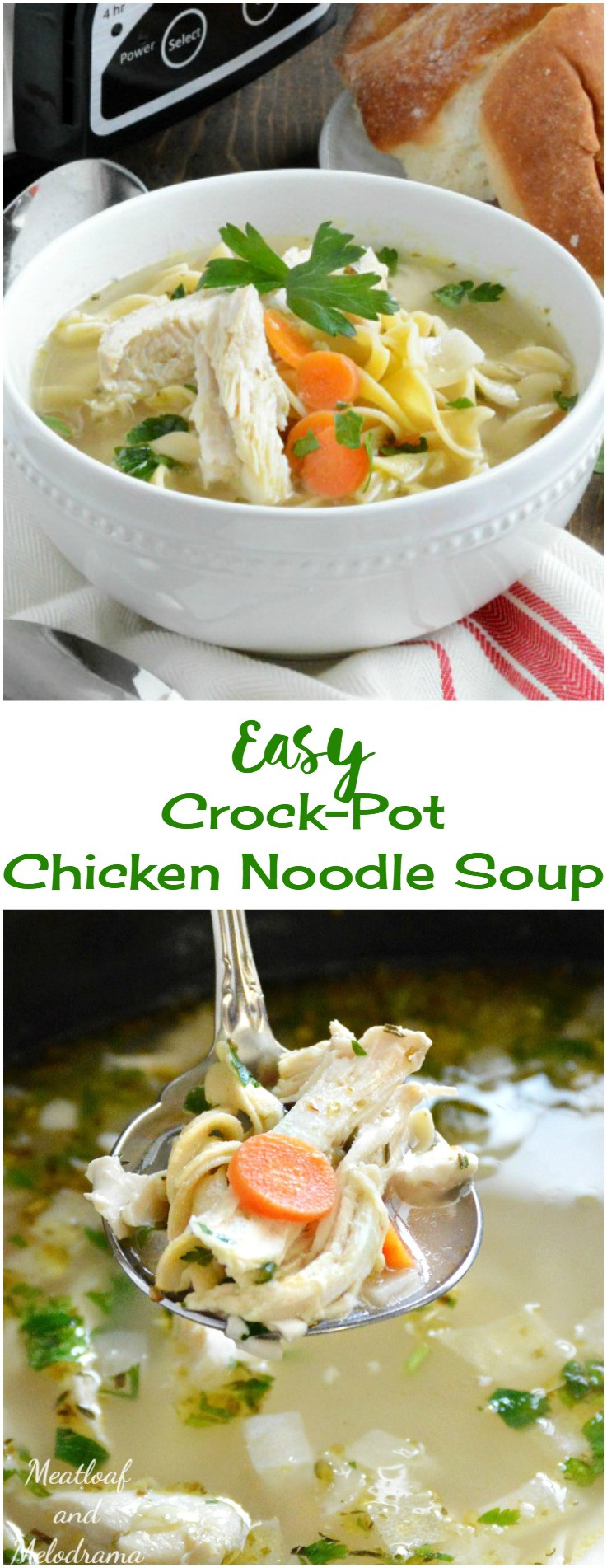 Chicken Noodle Soup In Crock Pot  Easy Crock Pot Chicken Noodle Soup Meatloaf and Melodrama