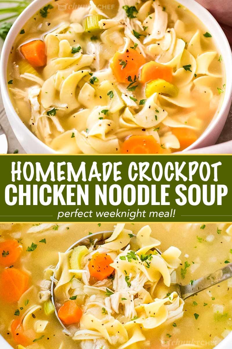Chicken Noodle Soup In Crock Pot  Homemade Crockpot Chicken Noodle Soup The Chunky Chef