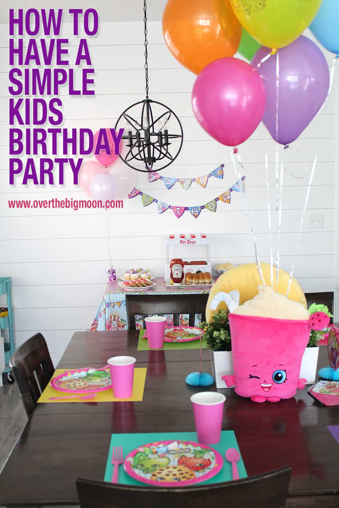 Child Birthday Party Supplies  How to Have a Simple Kids Birthday Party Over The Big Moon