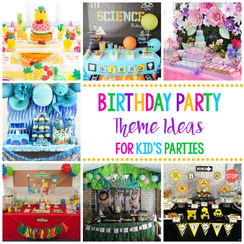 Cool Kids Party Ideas  25 Fun Birthday Party Theme Ideas – Fun Squared