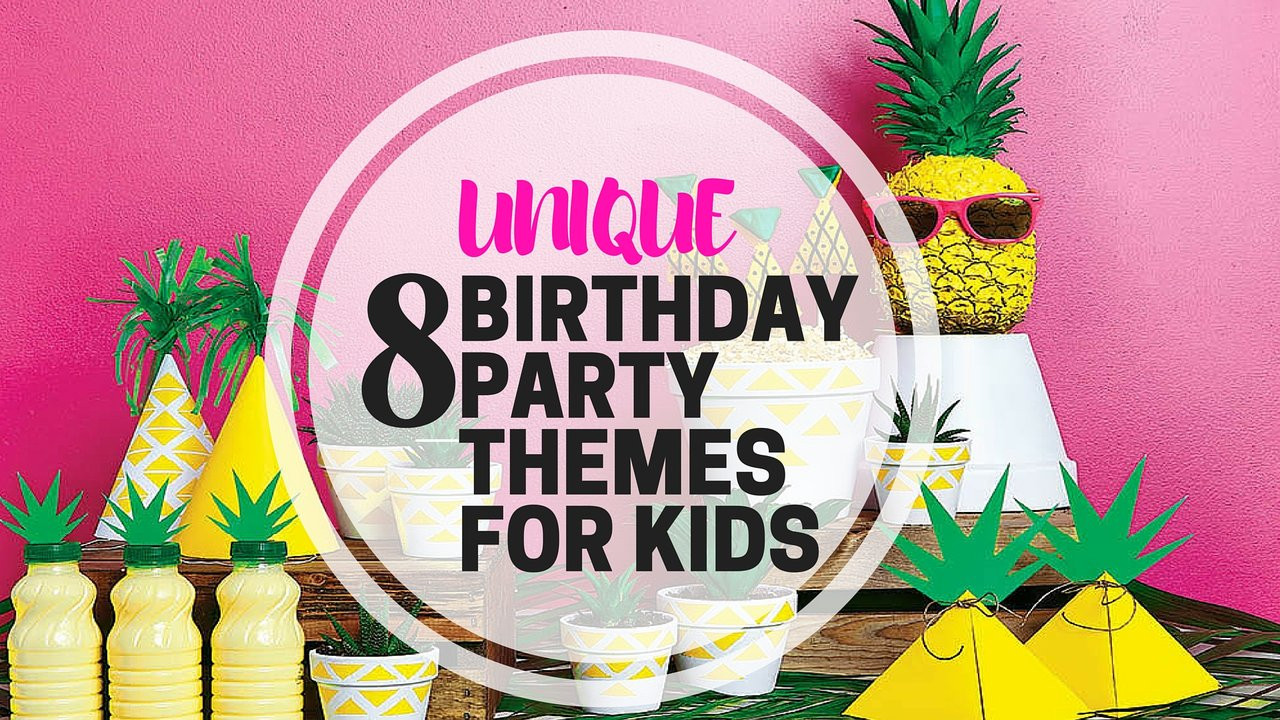 Cool Kids Party Ideas  8 Unique Birthday Party Themes For Kids PartyMojo
