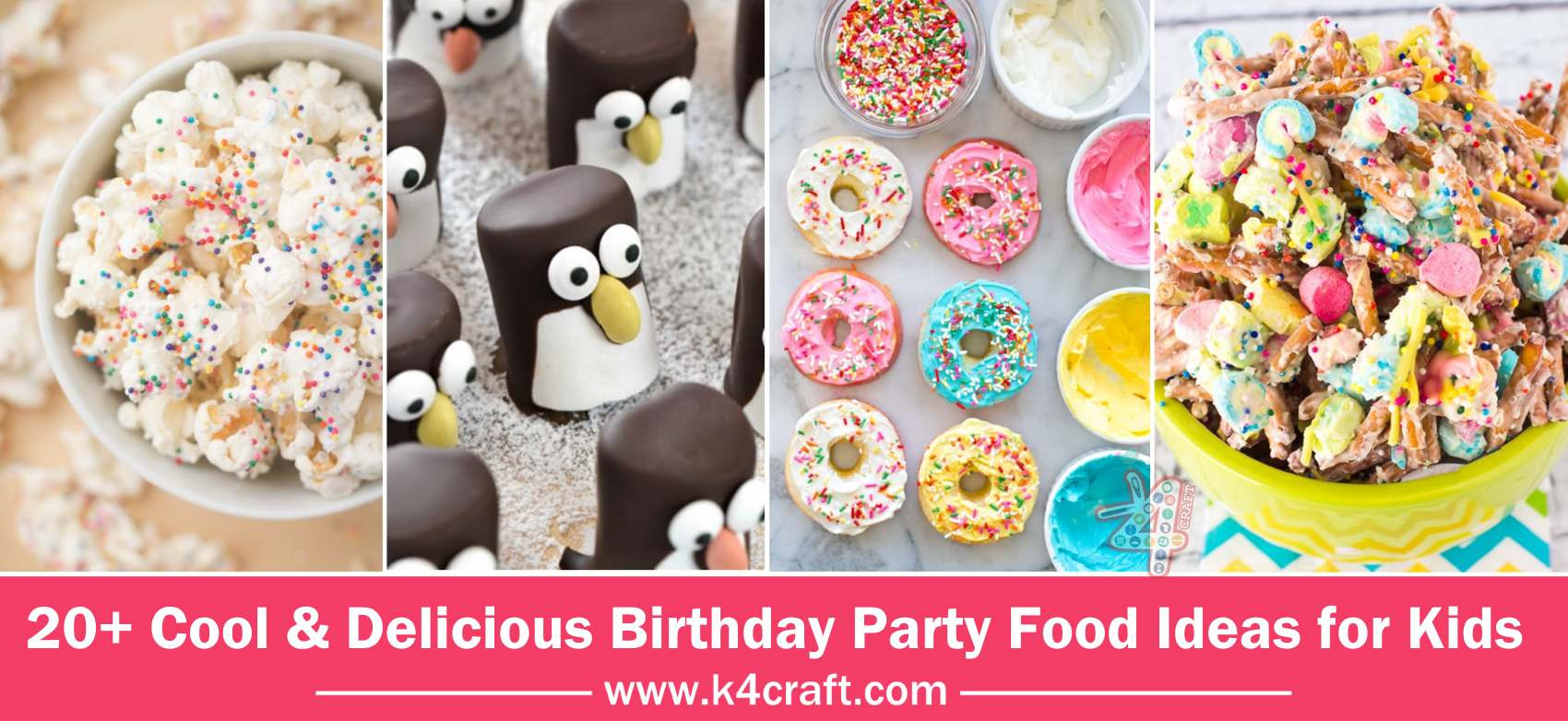 Cool Kids Party Ideas  Cool & Delicious Birthday Party Food Ideas for Kids K4 Craft