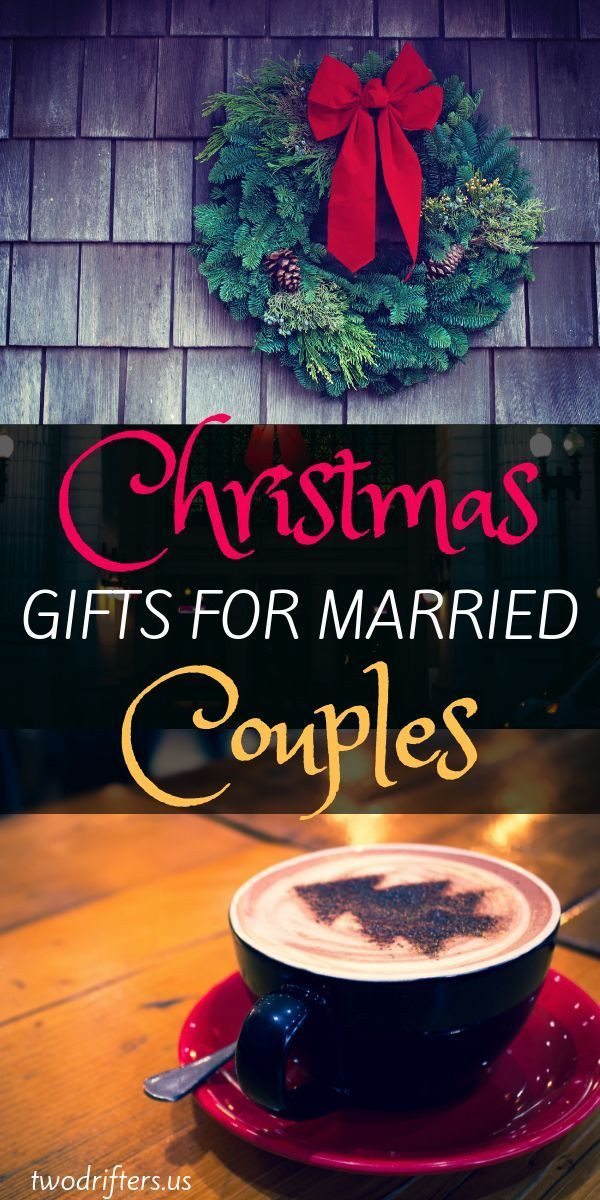 Couples Xmas Gift Ideas  The Best Christmas Gifts for Married Couples 2020