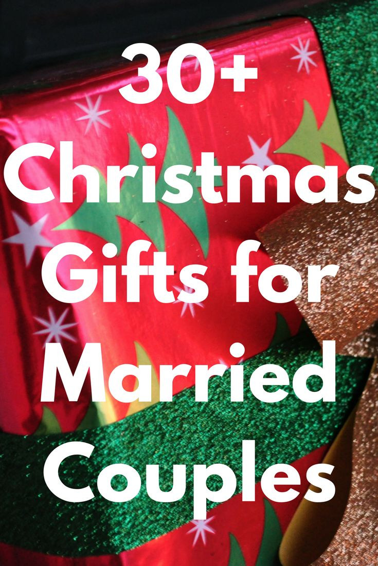 Couples Xmas Gift Ideas  Best Christmas Gifts for Married Couples 52 Unique Gift