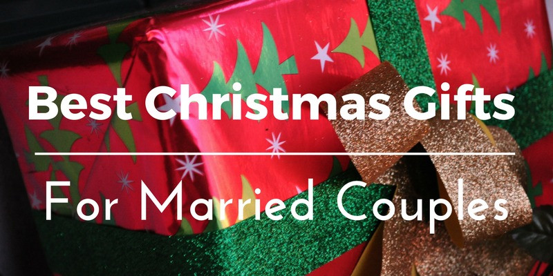 Couples Xmas Gift Ideas  Best Christmas Gifts for Married Couples 31 Unique Gift