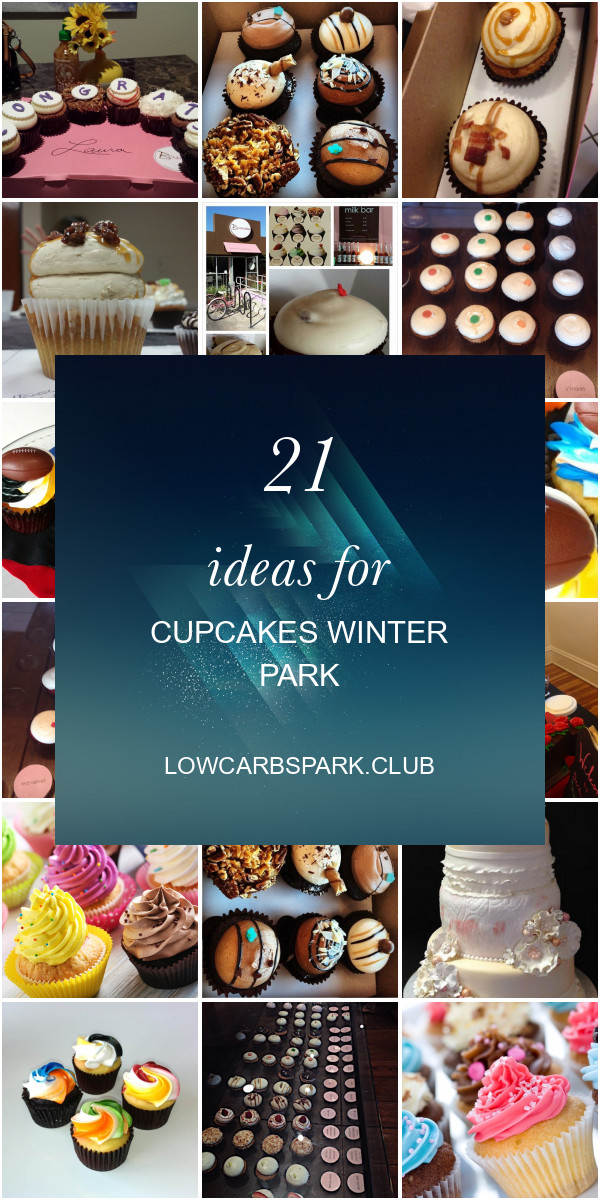 Cupcakes Winter Park  21 Ideas for Cupcakes Winter Park Best Round Up Recipe