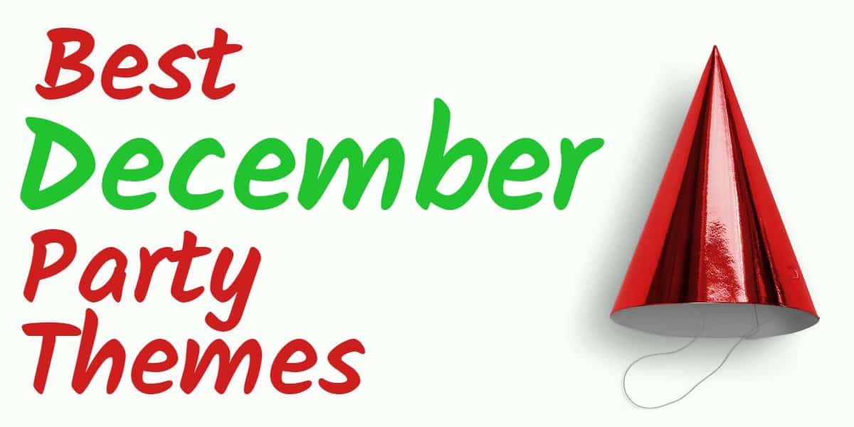 December Birthday Party Ideas  25 Best December Party Themes You ll Want to Try