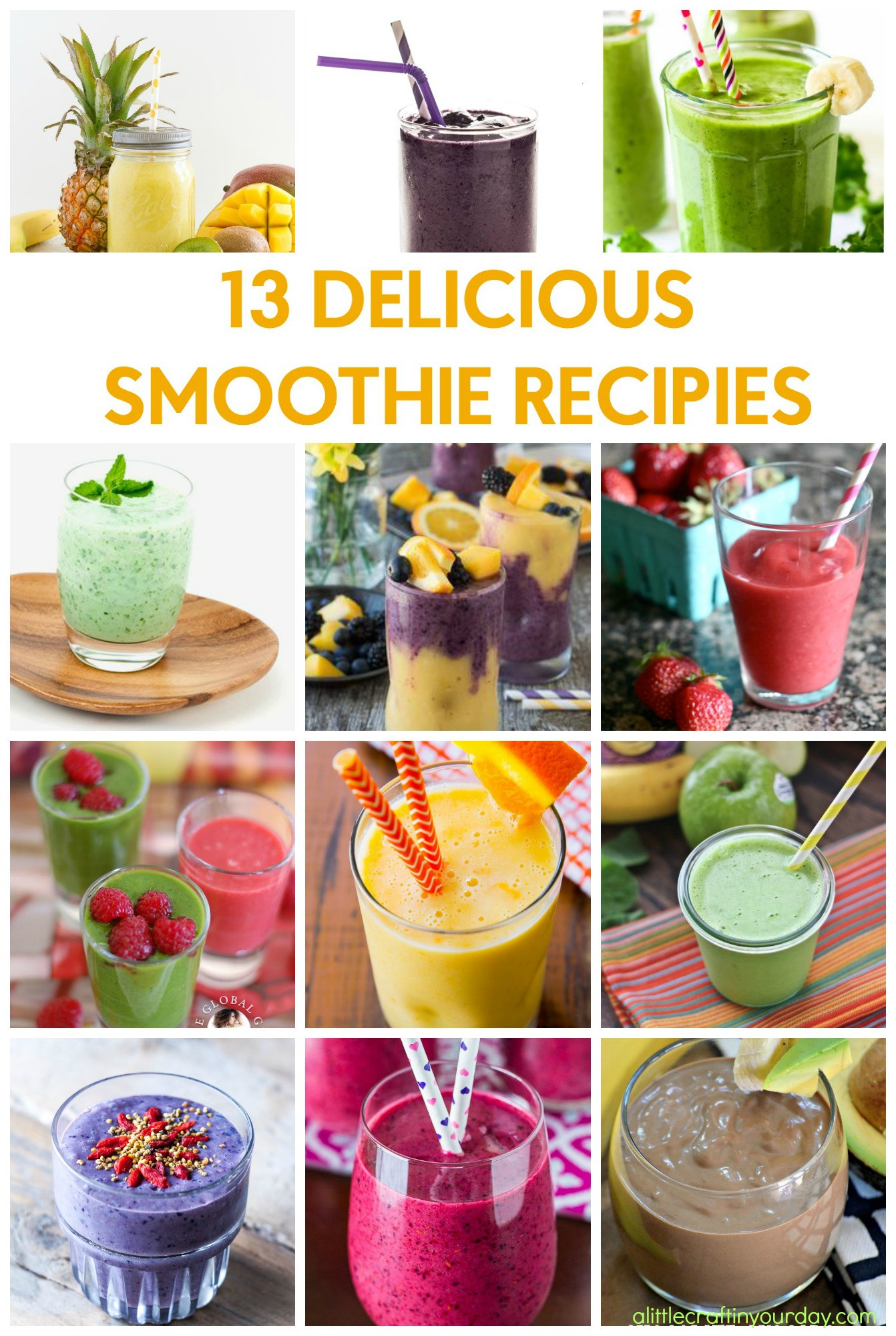 Delicious Smoothie Recipes  13 Delicious Smoothie Recipes A Little Craft In Your Day