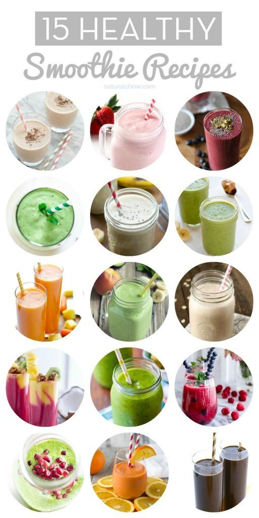Delicious Smoothie Recipes  15 Healthy Smoothie Recipes