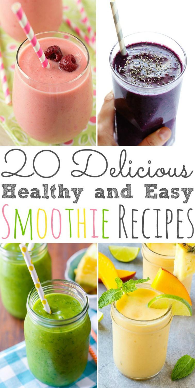 Delicious Smoothie Recipes  20 Delicious Healthy and Easy Smoothie Recipes
