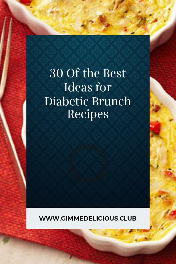 Diabetic Brunch Recipes  30 the Best Ideas for Diabetic Brunch Recipes Best