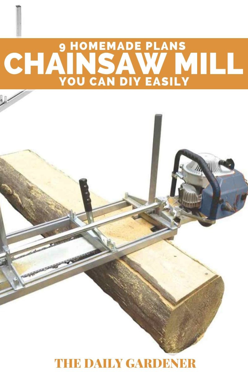 DIY Chainsaw Mill Plans  9 Homemade Chainsaw Mill Plans You can DIY Easily