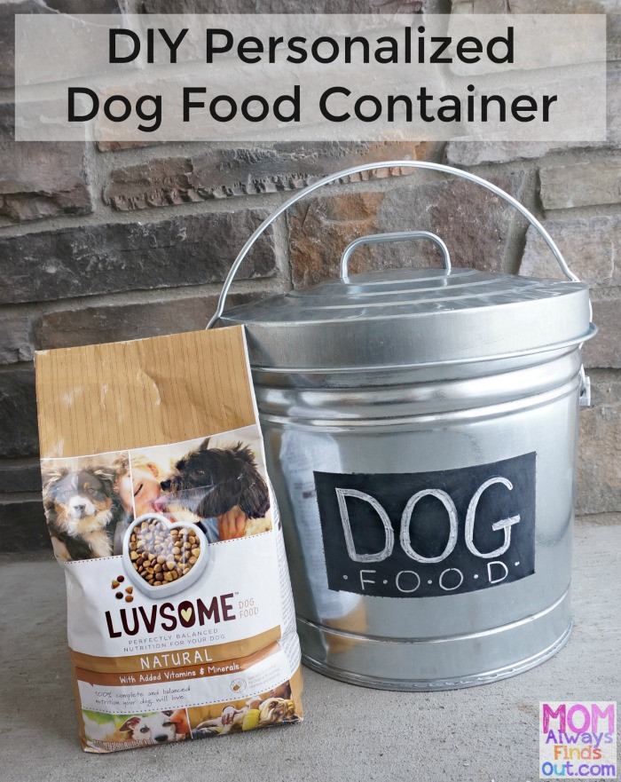 DIY Dog Food Storage  DIY Personalized Dog Food Container Start with a