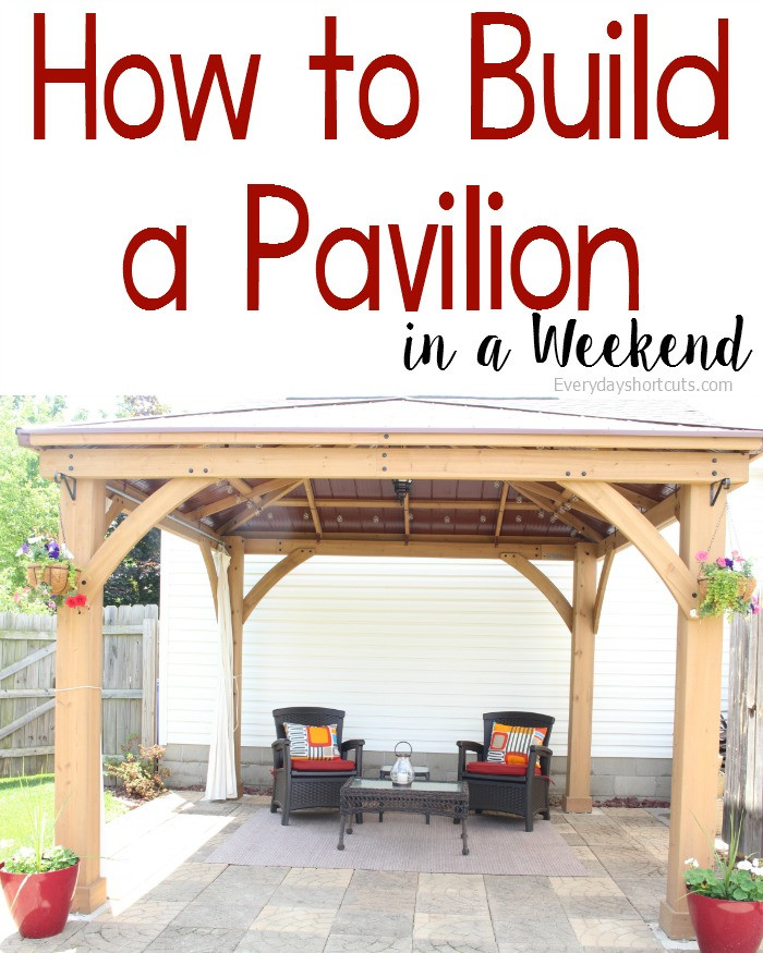 DIY Pavilion Plans  How to Build a Pavilion in a Weekend Everyday Shortcuts