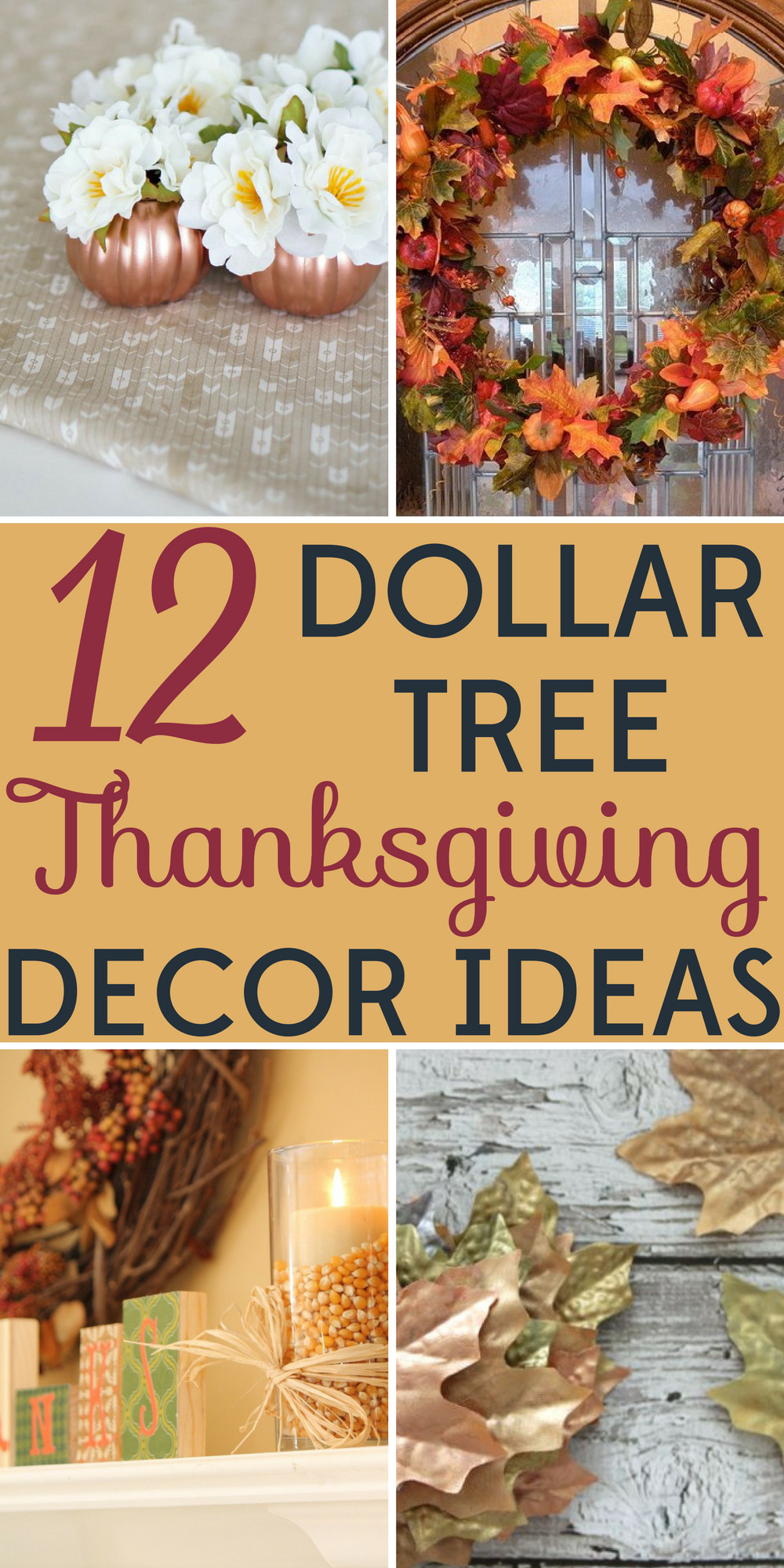 DIY Thanksgiving Decor Pinterest  Decorating on a Bud 12 Dollar Tree Thanksgiving Decor