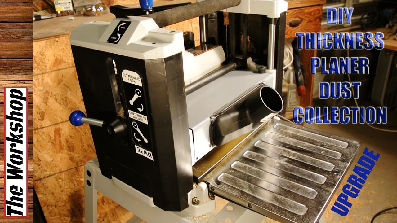 DIY Thickness Planer  DIY Delta Thickness Planer Dust Collection Build