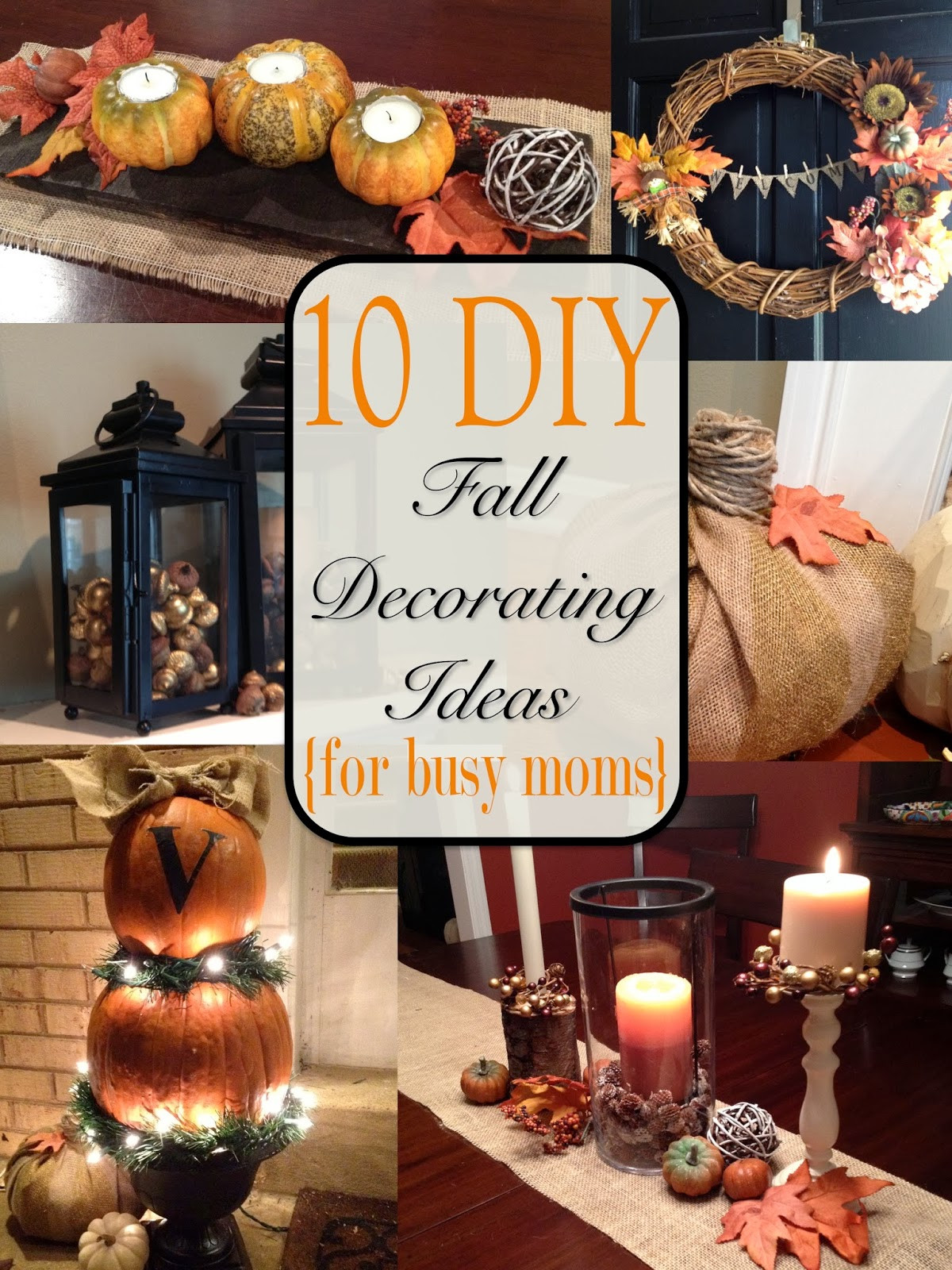 Fall Decorating Ideas DIY  Two It Yourself Fall Home Tour 10 DIY Fall Decorating