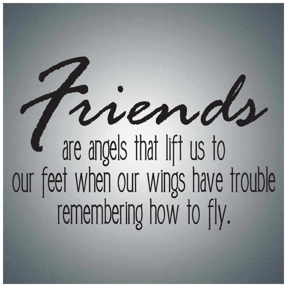 Friends Being Family Quotes  Family Friends Wall Decal Art Friends are angels Wall