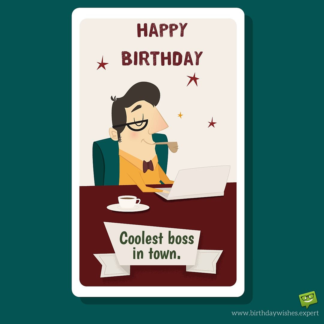 Funny Boss Birthday Cards  From Sweet to Funny Birthday Wishes for your Boss