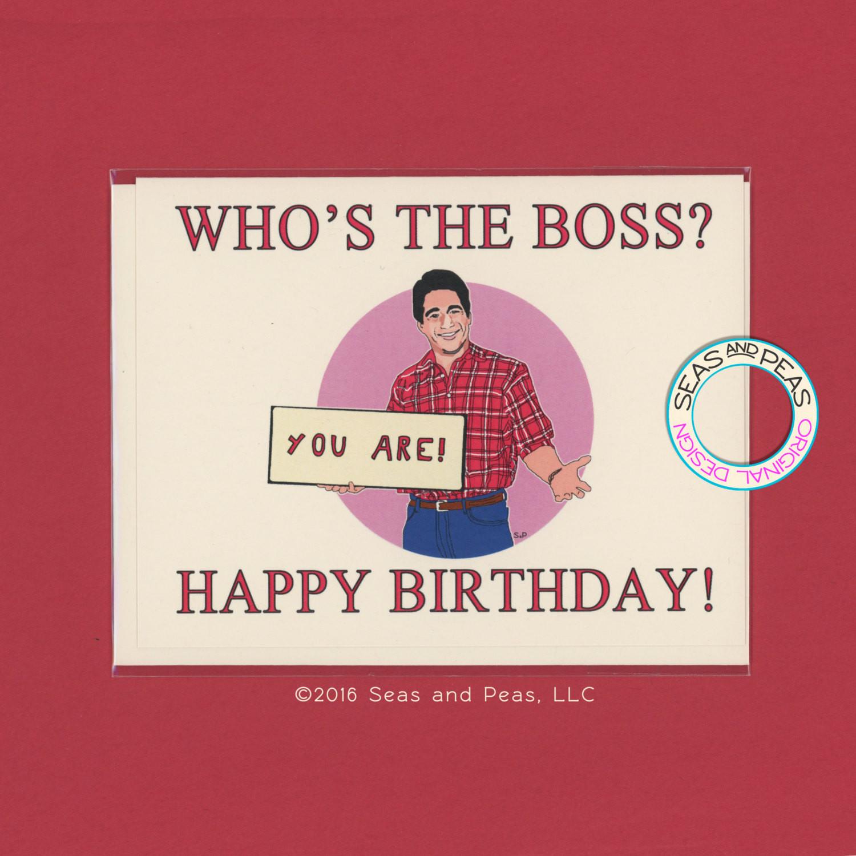 Funny Boss Birthday Cards  WHO S THE BOSS Birthday Funny Birthday Card Tony Danza