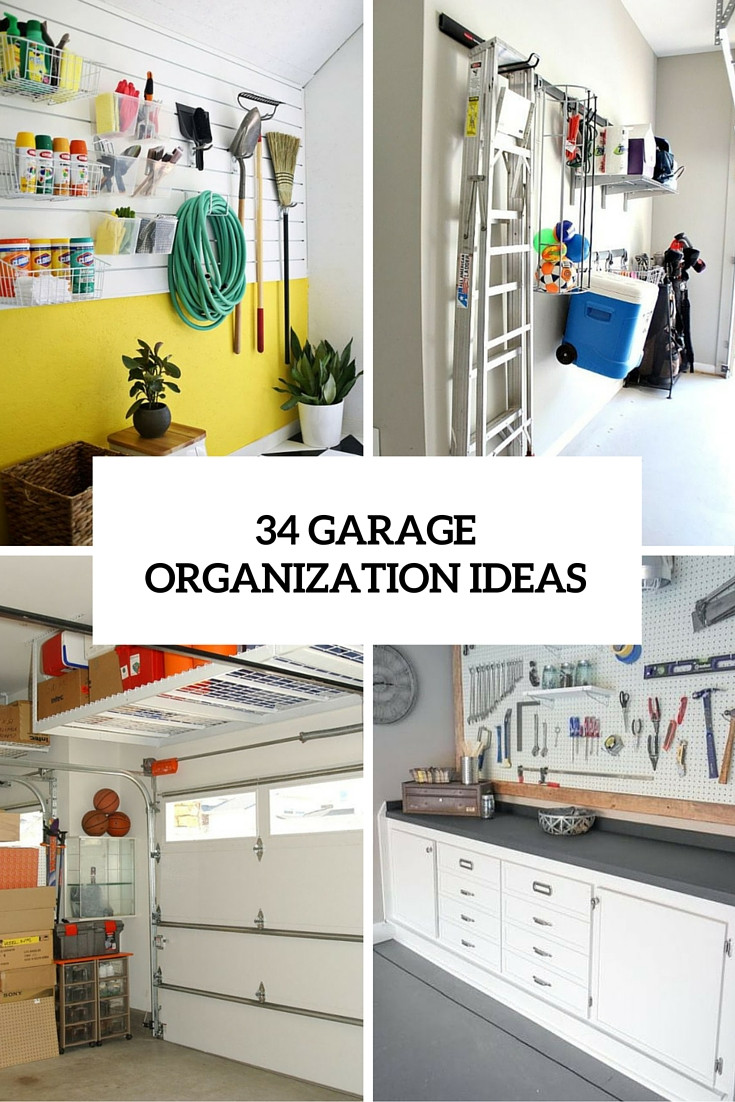 Garage Organization Ideas  The Ultimate Guide To Organize Every Room In Your Home