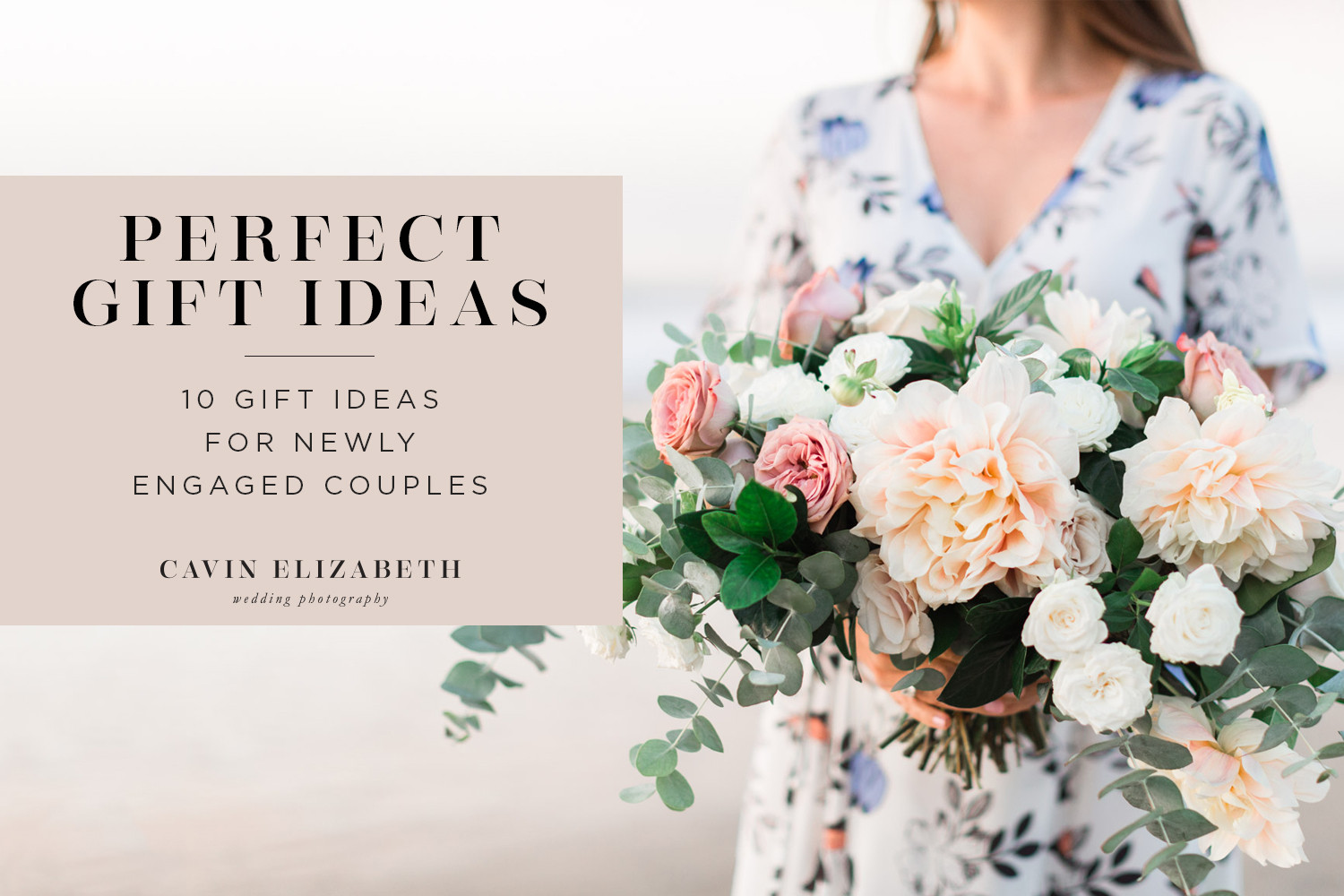 Gift Ideas For Engaged Couples  10 Ideas for Wedding Gifts for Newly Engaged Couples in 2018