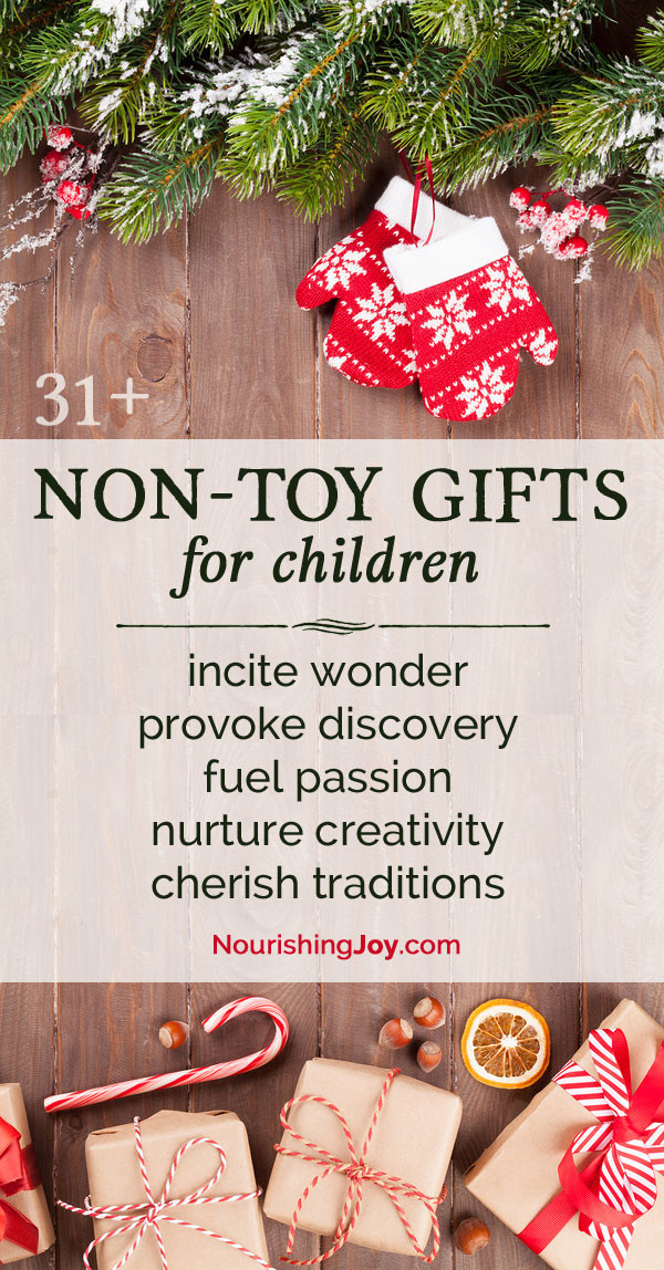 Gifts For Gifted Children  31 Non Toy Gift Ideas for Children • Nourishing Joy