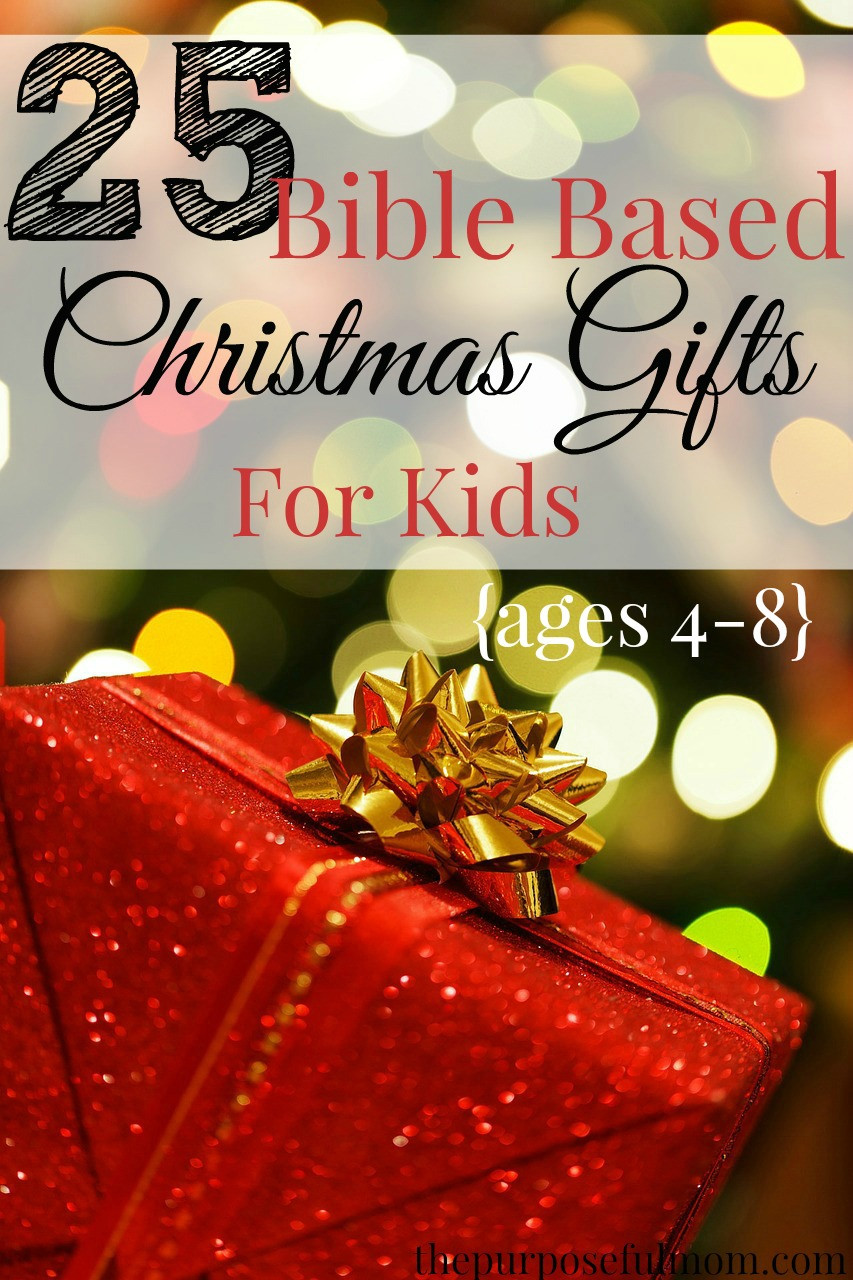 Gifts For Gifted Children  25 Bible Based Gift Ideas for Kids Ages 4 8