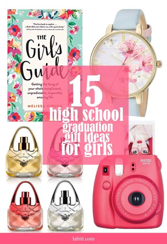 Girls High School Graduation Gift Ideas  15 Best High School Graduation Gifts for Girls