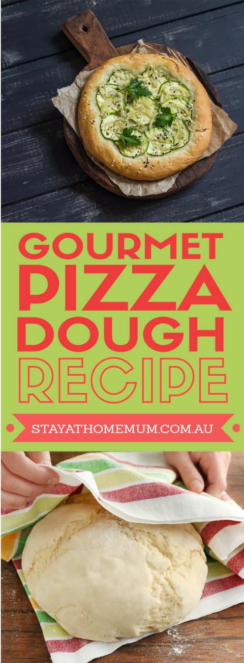 Gourmet Pizza Dough Recipe  Gourmet Pizza Dough Recipe