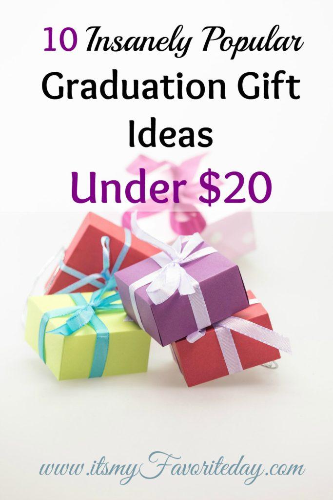 Graduation Day Gift Ideas  10 Insanely Popular Graduation Gift Ideas Under $20 It